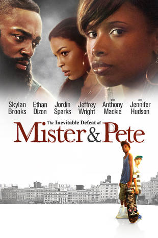 The Inevitable Defeat of Mister & Pete | Buy, Rent or Watch on FandangoNOW